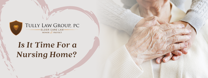 Learn about the warning signs that may indicate it might be time for mom or dad to go to a nursing home and how to plan and pay for the care.
